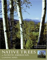 Native Trees for North American Landscapes